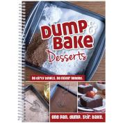 Dump & Bake Desserts (One Pan. Dump. Stir. Bake)-