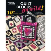 Leisure Arts-Quilt Blocks Go Wild!