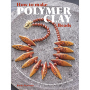 Cico Books-How To Make Polymer Clay Beads