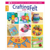 Leisure Arts-Crafting With Felt