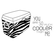 Itty Bitty Unmounted Rubber Stamp 5.1cm x 7.6cm -So Much Cooler