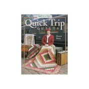 Quilt In A Day-Quick Trip Quilts
