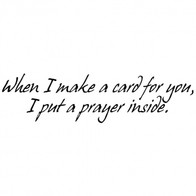 Verses Cling Mounted Rubber Stamp 11cm x 17cm -A Prayer Inside