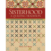 C & T Publishing-Sisterhood -A Quilting Tradition