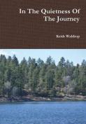In the Quietness of the Journey