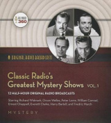 Classic Radio's Greatest Mystery Shows, Vol. 1  [Audio]