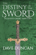 The Destiny of the Sword (Seventh Sword