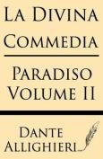 La Divina Comedia (Volume II) [ITA]