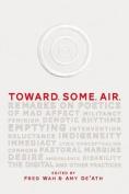 Toward. Some. Air.