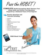 Pass the HOBET! Health Occupations Basic Entrance Test Study Guide and Practice Test Questions