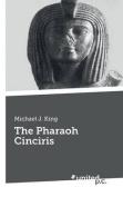 The Pharaoh Cinciris