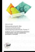 Denombrement Des Monocycloalcanes Heteropolysubstitues Tome 1  [FRE]