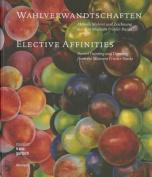 Wahlverwandtschaften: Aktuelle Malerei Und Zeichnung Aus Dem Museum Frieder Burd