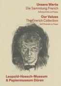 Unsere Werte. Die Sammlung Frerich - Our Values [GER]