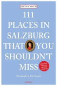 111 Places in Salzburg That You Shouldn't Miss