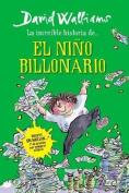 Historia del Nino Billonario [Spanish]