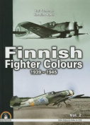 Finnish Fighter Colours 1939-1945. Volume 2