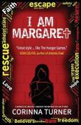 I am Margaret (I am Margaret)