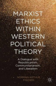 Marxist Ethics Within Western Political Theory