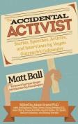 Accidental Activist