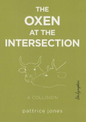 The Oxen at the Intersection