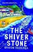 The Shiver Stone