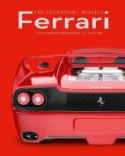 Ferrari: The Legendary Models