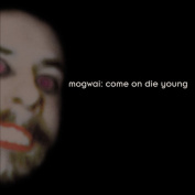 Come on Die Young [Deluxe]
