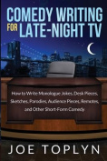 Comedy Writing for Late-Night TV