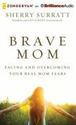 Brave Mom [Audio]