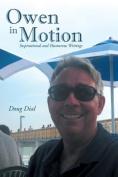 Owen in Motion