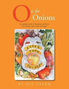 O Is for Onions