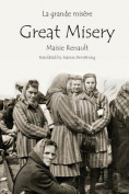 La Grande Misere / Great Misery