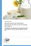 Bacteriocines de Bacteries Lactiques de Lait Et de Fromage de Chevre  [FRE]