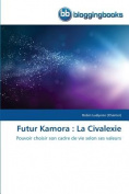 Futur Kamora [FRE]