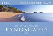 2015 Panoscapes Tropical North Queensland Wall Calendar