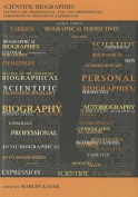 Scientific Biographies - Between the 'Professional' and 'Non-Professional' Dimensions of Humanistic Experiences