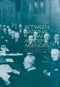 Between National and Academic Agendas