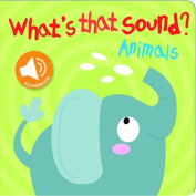 What's That Sound? (What's That Sound?) [Board book]
