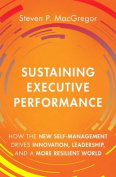 Sustaining Executive Performance
