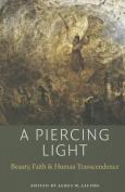 A Piercing Light