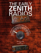 The Early Zenith Radios