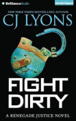 Fight Dirty  [Audio]