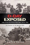 D-Day Exposed