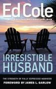 Irresistible Husband