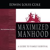 Maximized Manhood (Majoring in Men
