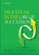 Procedure in the Law of Succession in Kenya