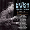 The Nelson Riddle Collection 1941-1962 [Box] *