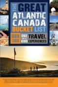 The Great Atlantic Canada Bucket List
