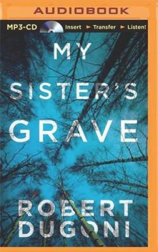 My Sister's Grave (Tracy Crosswhite) [Audio] by Robert Dugoni.
